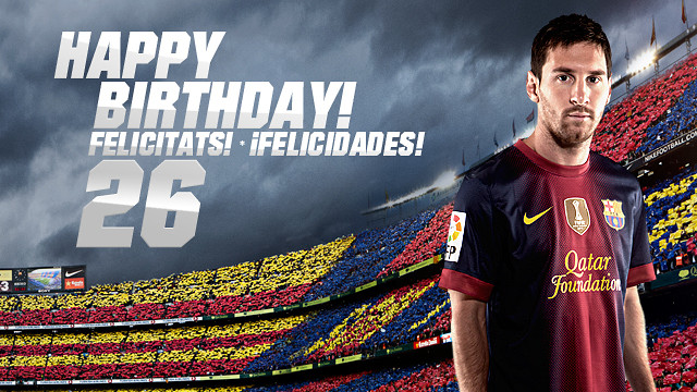 Leo Messi turns 26