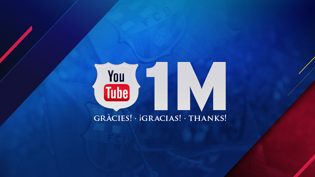 1 million subscribers to FC Barcelona's YouTube