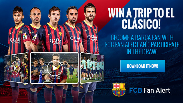 text saying win a trip to the clasico, become a barça fan with fcb alert and participate in the draw