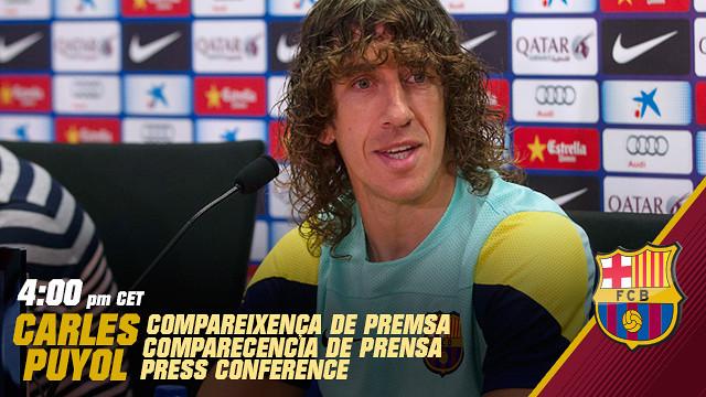 La compareixença de premsa de Carles Puyol