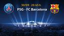 PSG v FC Barcelona, on September 30