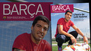 Suarez appears on the cover of issue 71 of the Barça Magazine
