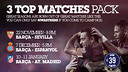 '3 Top Matches Pack'