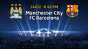 Tickets will soon be avilable for the Manchester City v FC Barcelona first leg of the UEFA Champions League round of 16, to be played in Manchester, England on February 24
