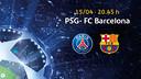 Tickets París Saint-Germain - FC Barcelona