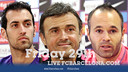 Sergio, Iniesta & Luis Enrique press conference