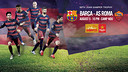 5 August Roma will be rivals in 50th Gamper Trophy / FCB
